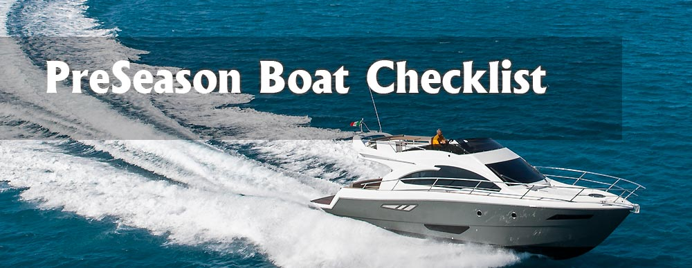 Your Safety First – Simple Pre-Season Boat Checklist