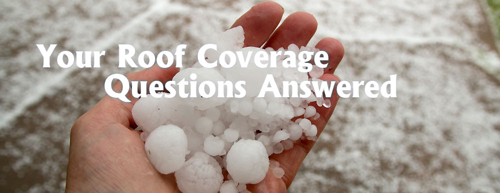 Roof Coverage Insurance - What is Covered