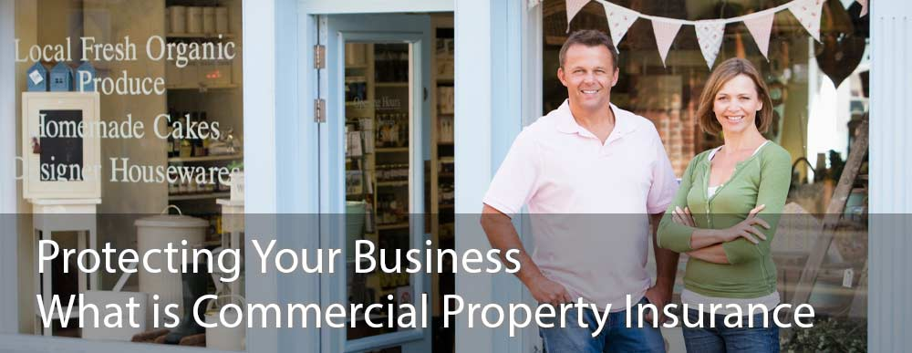 What is Commercial Property Insurance? Learn how It protects your business.